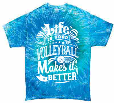 Life is good for Life is good volleyball t shirt